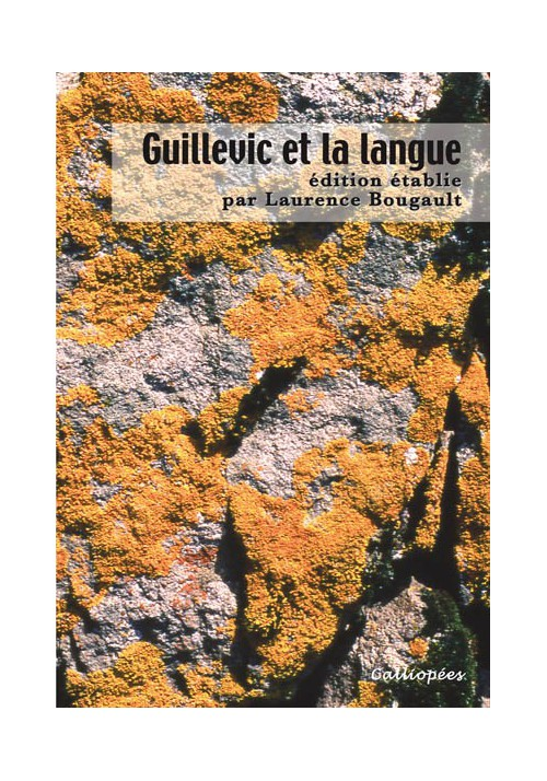 Guillevic et la langue - Dir.scient. Laurence Bougault