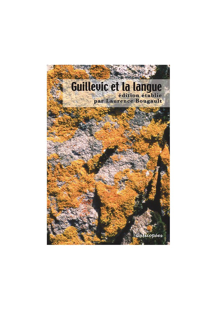 Guillevic et la langue-Dir.Scient. Laurence Bougault